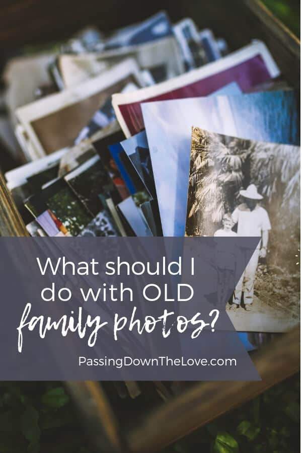 What should I do with old family photos