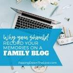 Hobby blogging for family memories