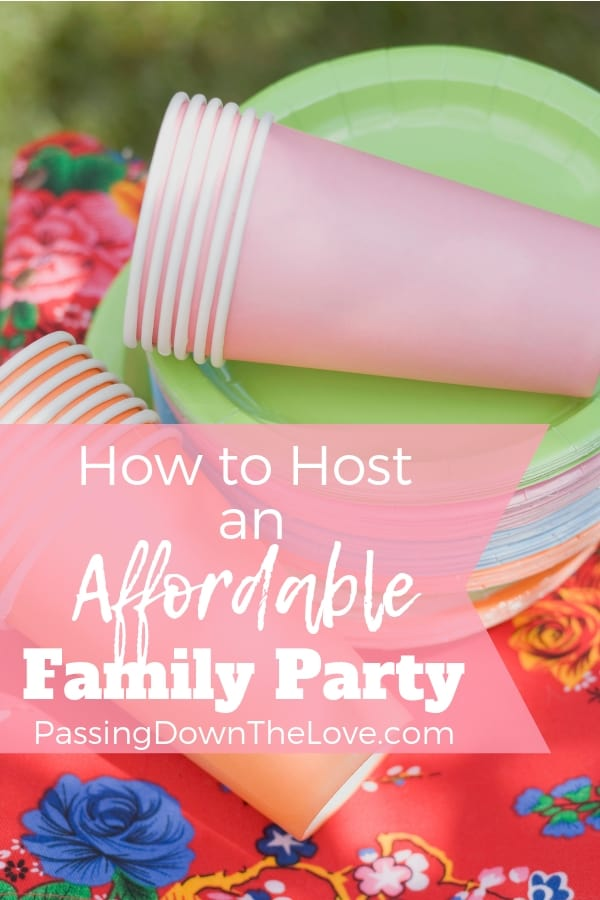 How to host an affordable family party
