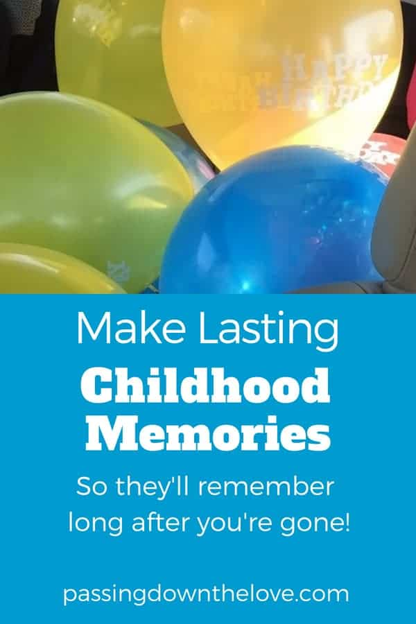 Learn how strong memories are made and how to make memories that last.  Reinforce family traditions and memories so they remember long after you're gone.