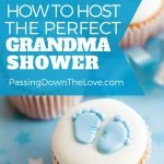 Hosting a Grandmother Shower