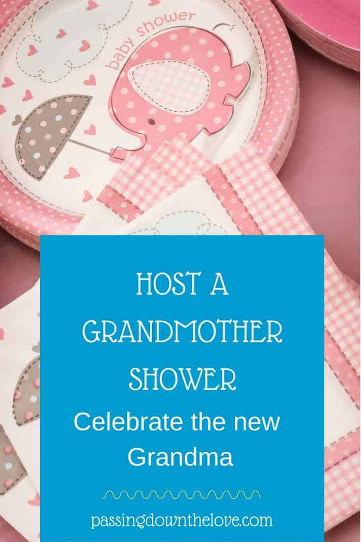 Host a Grandmother shower for the new grandma