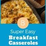 Super Easy Breakfast casseroles kids will love