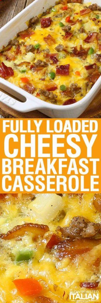 Fully Loaded Cheesy Breakfast Casserole Breakfast casseroles kids will love