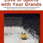 Share the love of sports with Grankids