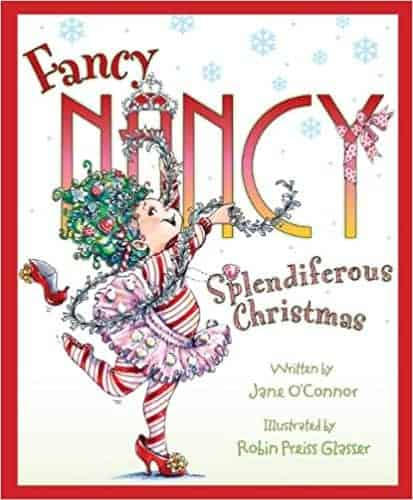 Fancy Nancy: Splendiferous Christmas books for kids