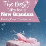 Best New Grandma Gifts