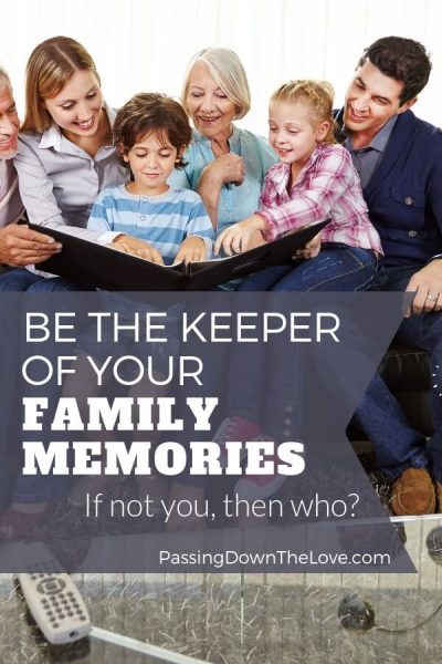 Family memories bind us together. YOU can be the family memory creator & keeper!