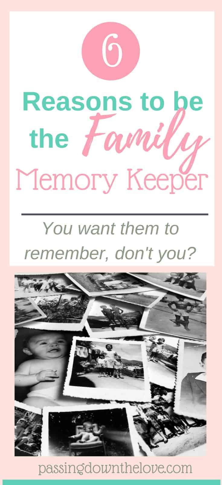 Why you should be the family's memory keeper.  Help them remember their past and their present.  If not you, then who?