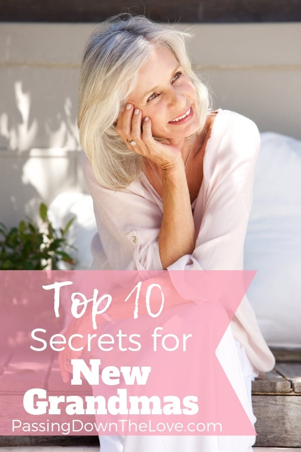 Top 10 secrets for new Grandmas