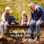 Grandkids make life Grand Meme