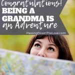 Being a Grandma is an Adventure