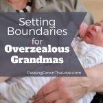 Setting Boundaries for Grandmas