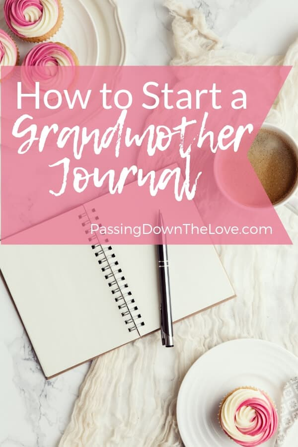 Start a Grandmother Journal