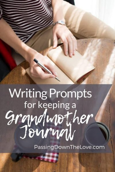 Grandmother Journal Writing Prompts