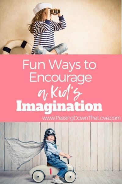 Encouraging a kid's imagination