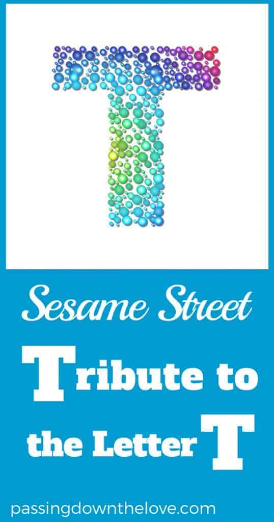 Tribute to the Letter T Sesame Street