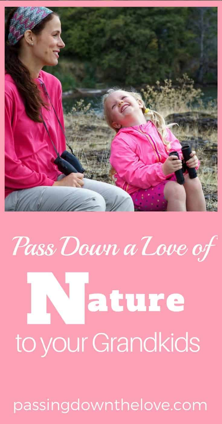 Pass down a love of nature