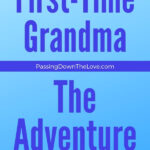 Being a first-time Grandma