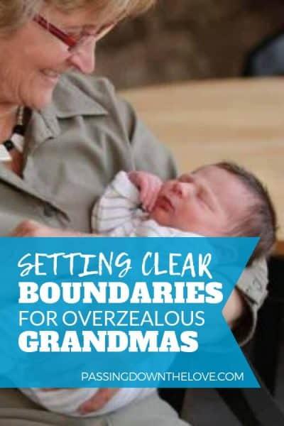 Setting Boundaries for Overzealous Grandparents