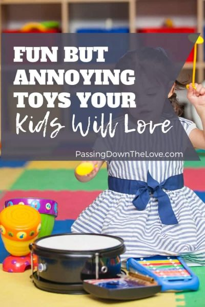loud and annoying toys for kids