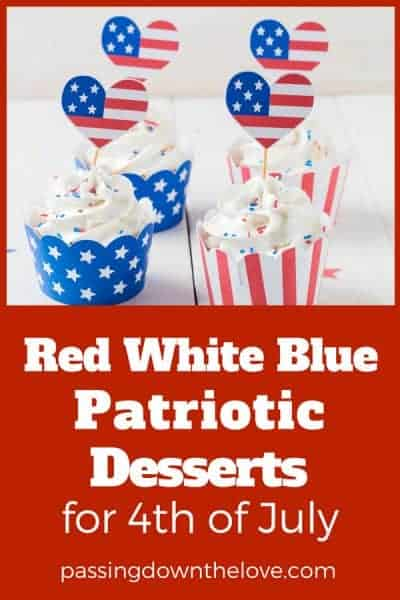 Patriotic Red White and Blue Desserts