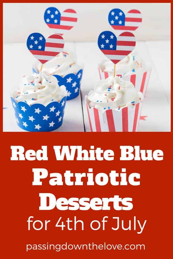 Perfect 4th of July Desserts for your party or BBQ.  Fun, patriotic, easy to make treats to make for Independence Day holiday party.