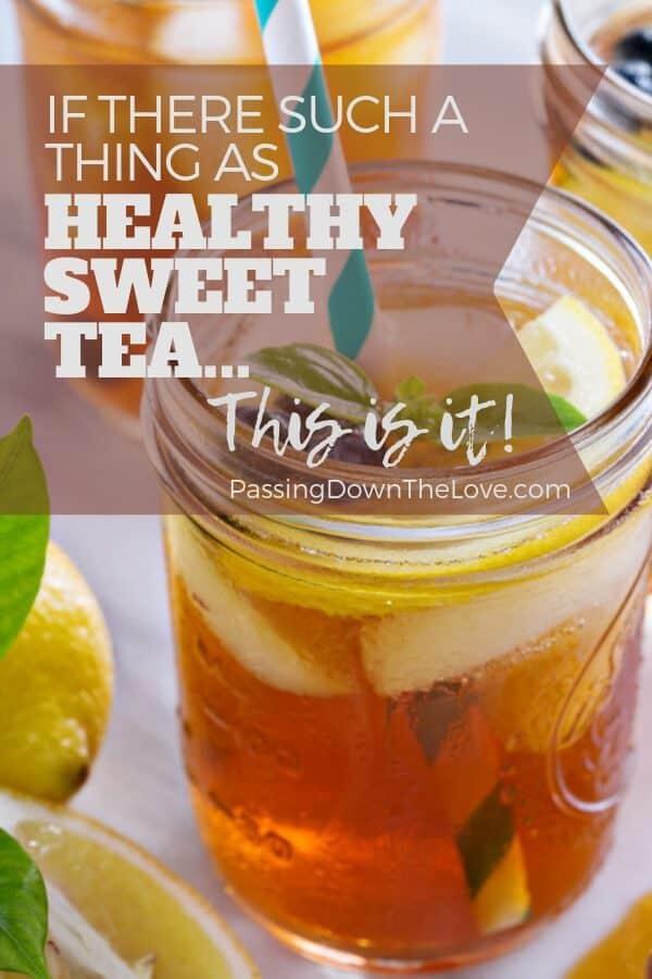 Healthy sweet tea recipe