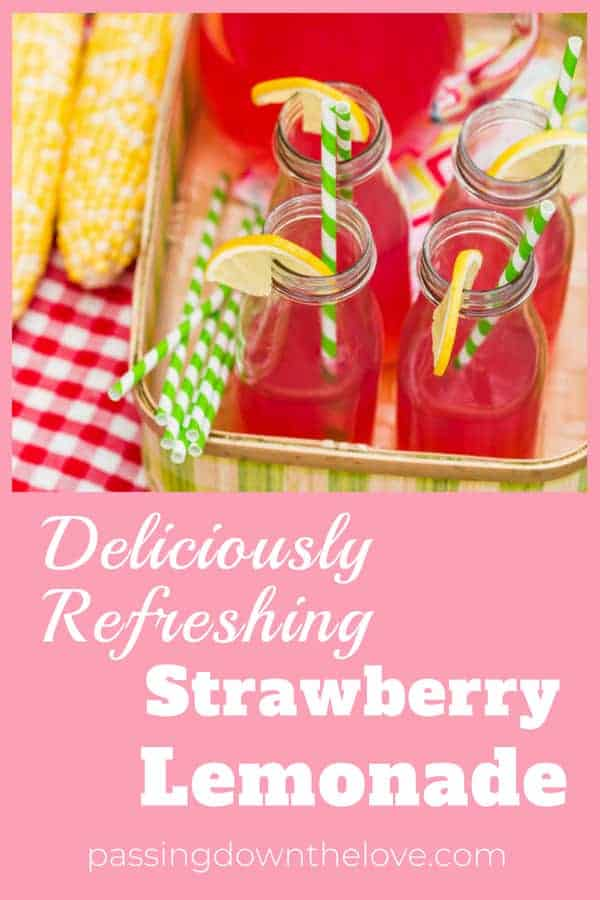 Summer fresh strawberries, sweet and delicious.  Lemonade, a refreshing summer drink.  Paired together, this Strawberry Lemonade will remind you of a hot afternoon spent visiting on Grandma's porch.