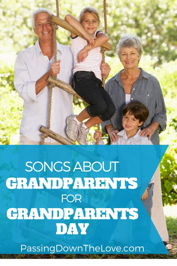 Songs about Grandparents on GRANDPARENTS DAY