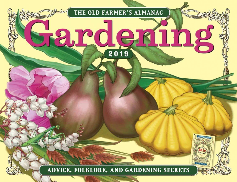Farmers Almanac Gardening Calendar 2019
