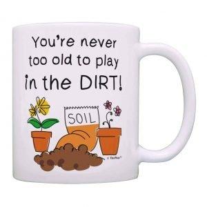 Play in the dirt coffee mug