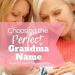 Choosing the Perfect Grandma Name