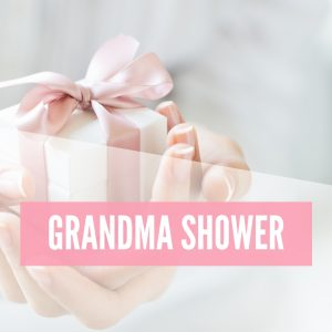 Grandma Shower