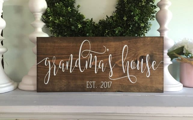 Grandma's House Wooden Sign