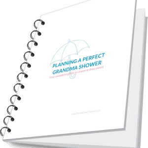 Planning the Perfect Grandma Shower