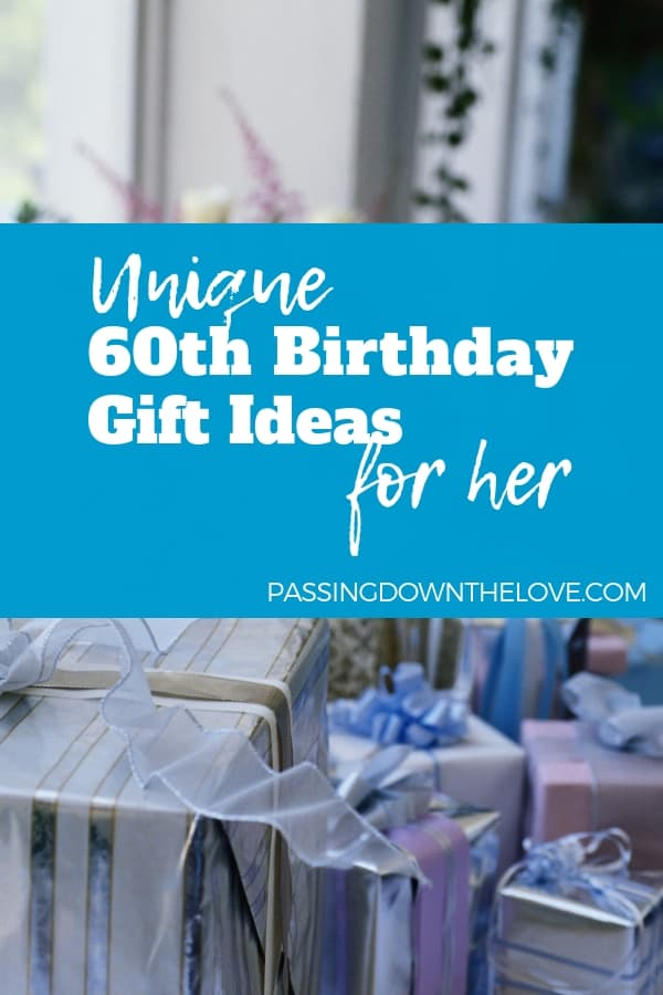 60th Birthday Gift Ideas For Women
