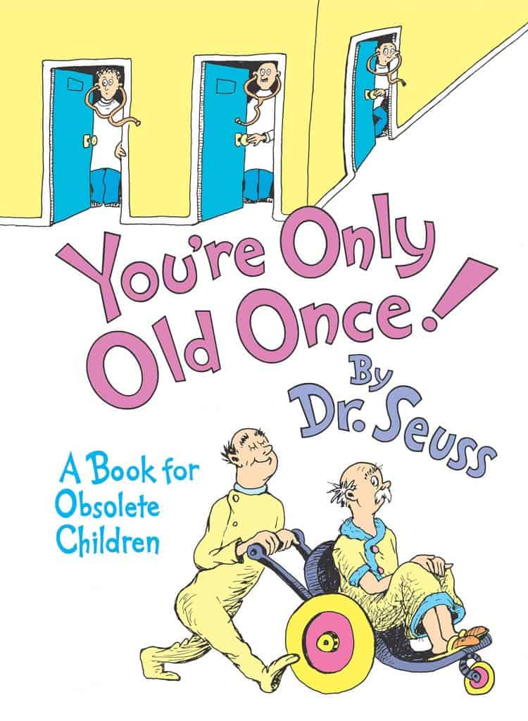 Dr Seuss You're Only Old Once makes a fun 60th birthday gift for her