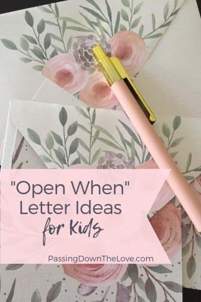 Open When Letter ideas for kids