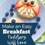Easy breakfast for toddlers