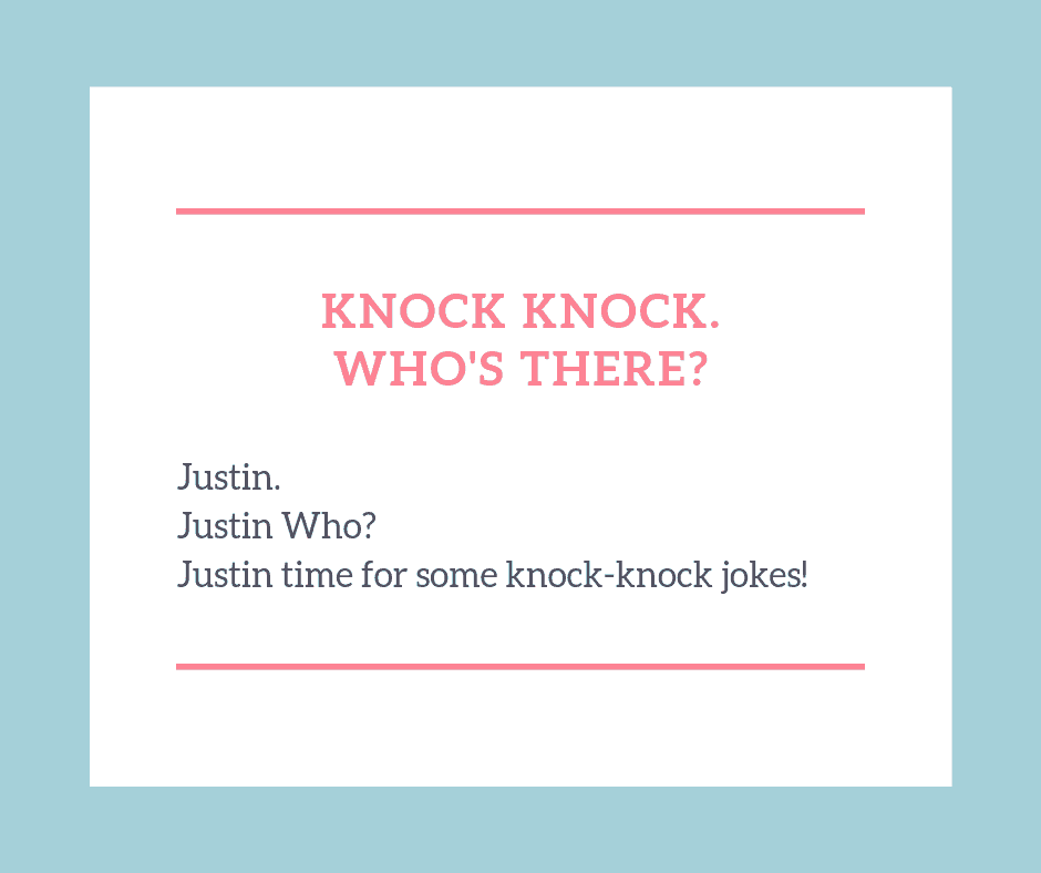 Just in time for some knock knock jokes