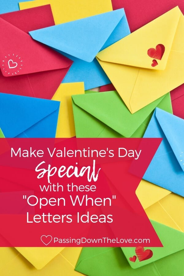 Open When Letter ideas for Valentine's Day