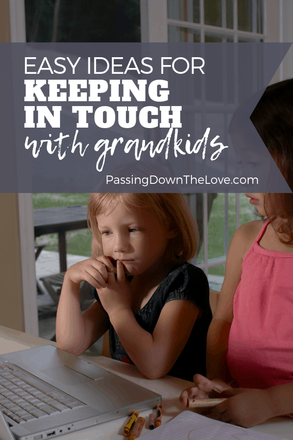Keeping in touch with your Grandkids