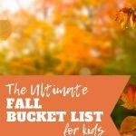 Fall bucket lis for kids