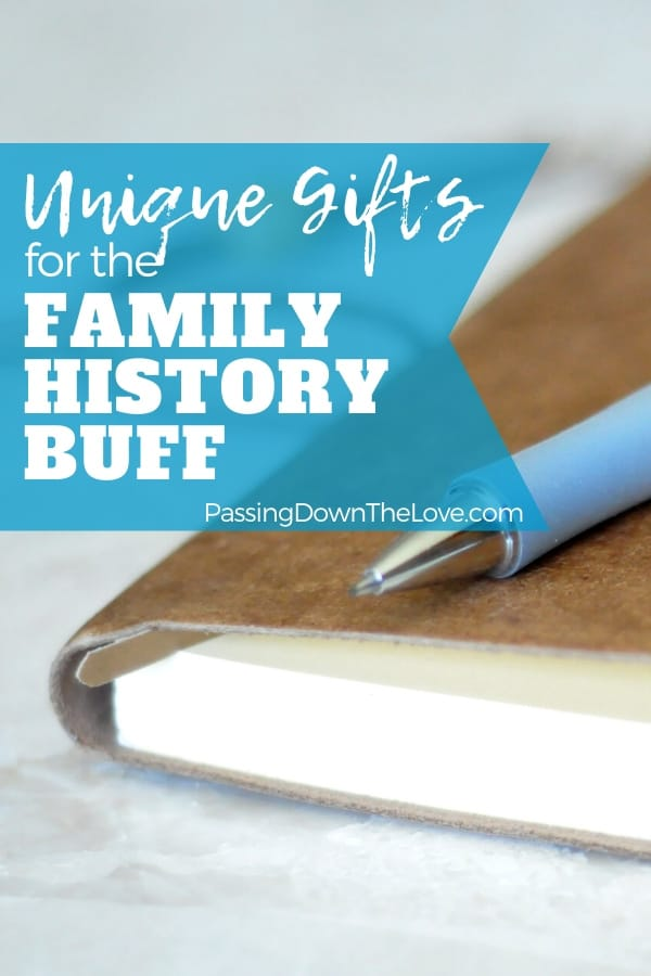Gifts for the Family History Buff