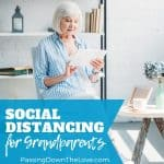 social distancing for Grandparents